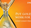 ING Vysya Offers Gold Loan - 2013